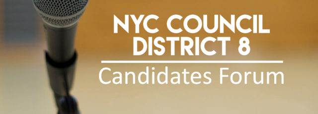NYC Council District 8 Candidates Forum
