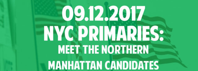 Meet the Candidates: 2017 NYC Primaries