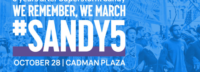 5 Years After Sandy: We Remember, We Resist, We Rise