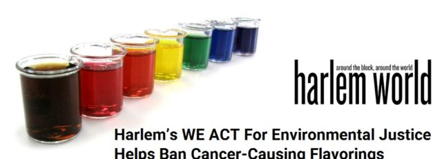 WE ACT's Role in FDA Ban of Cancer-Causing Flavorings in Harlem World Magazine – October 9, 2018