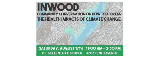 Community Conversation on Climate Change and Its Impacts on Public Health in Inwood