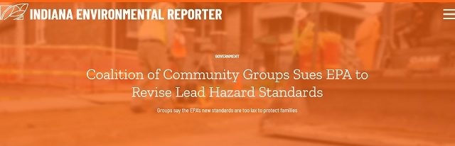 Cecil Corbin-Mark Quoted in Indiana Environmental Reporter's Coverage of Lead Lawsuit Against EPA – August 12, 2019