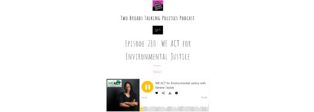 Kerene Tayloe Talks About Environmental Justice on Two Broads Talking Politics – September 9, 2019