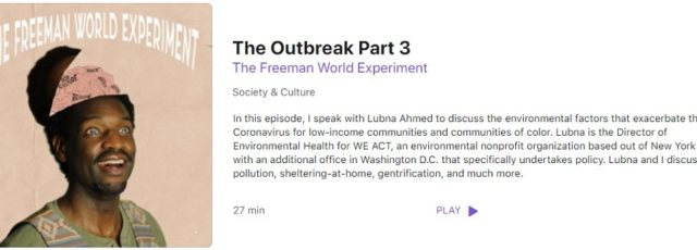 Lubna Ahmed Interviewed on COVID-19 by the Freeman World Experiment Podcast – April 26, 2020