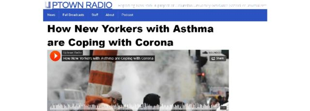 Lubna Ahmed Interviewed by Uptown Radio on Air Pollution and COVID-19 – April 11, 2020