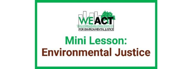 Online Learning Opportunities: A Guide to Digital Environmental Justice Education in the Age of COVID-19
