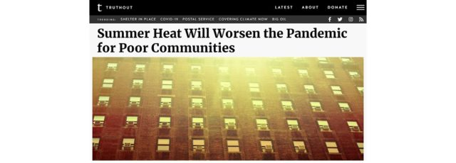 Sonal Jessel Talked to Truthout About the Impacts of Extreme Heat on Communities of Color During COVID-19 – April 21, 2020