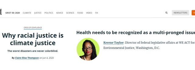 Kerene Tayloe Focuses on the Importance of Environmental Health in Addressing COVID-19, Climate Change, & Racial Injustice in Grist – June 4, 2020