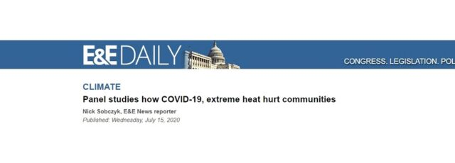 Cecil Corbin-Mark's Congressional Heat Testimony Quoted in E&E News – July 15, 2020