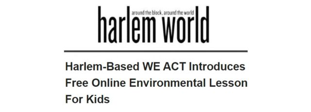 New Environmental Health Mini Lesson Reported in Harlem World – September 11, 2020