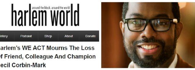 Harlem World Shares the Loss of Cecil-Corbin-Mark – October 16, 2020