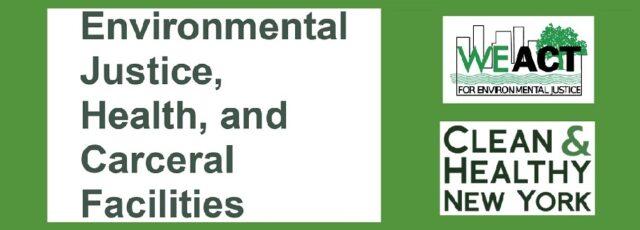 Environmental Justice, Health, and Carceral Facilities